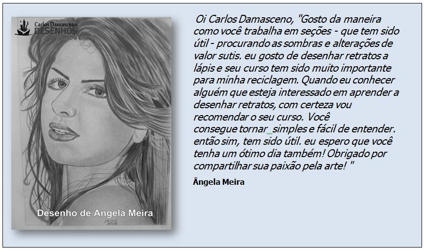 Curso de Desenho Realista de Carlos Damasceno - desenho de aluno angela meira